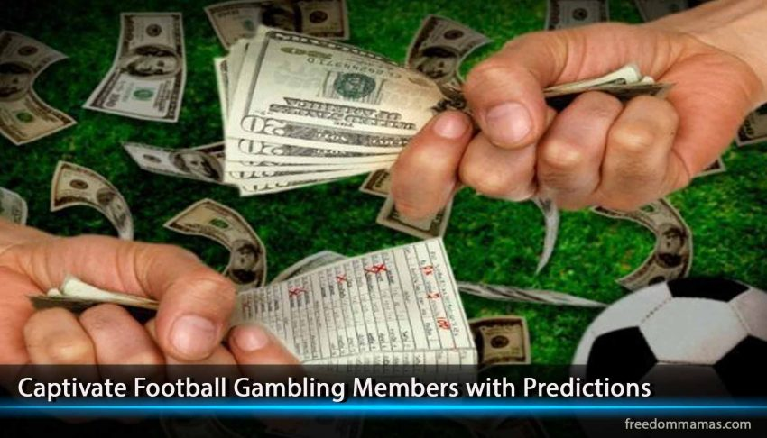 Captivate Football Gambling Members with Predictions